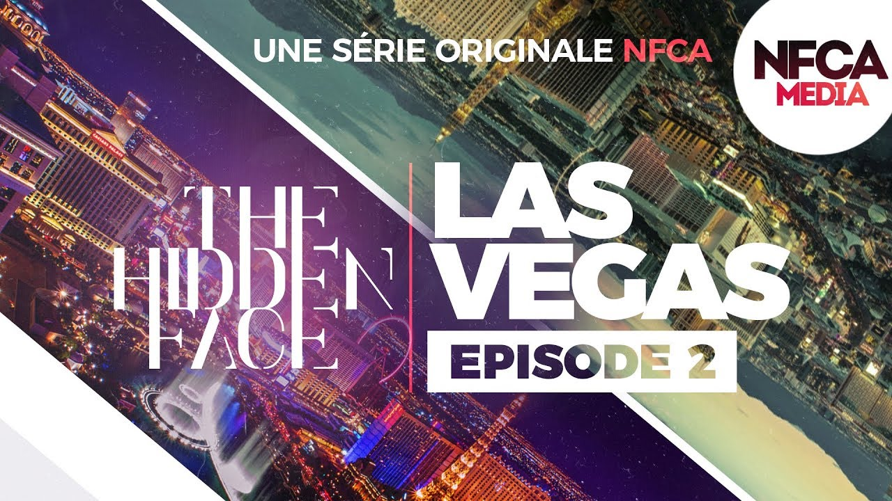 Las Vegas qu'on ne nous montre pas – The Hidden Face. #2