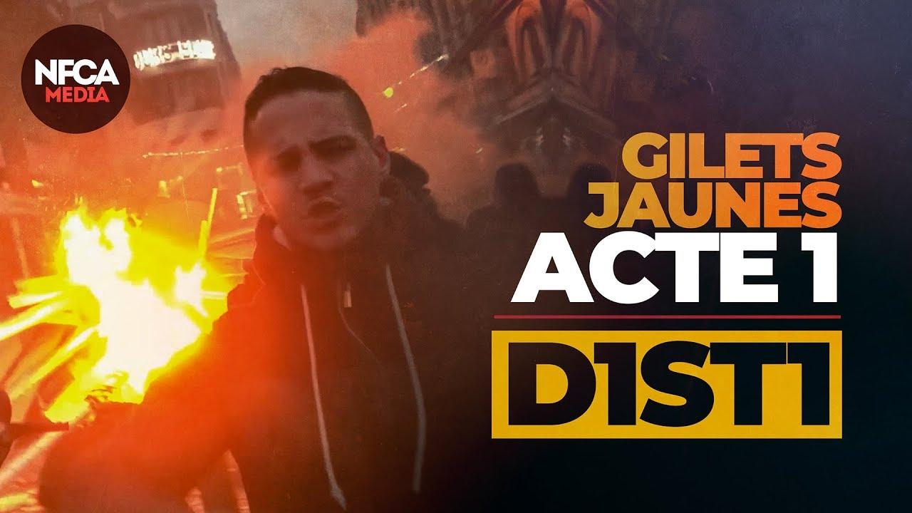 D1ST1 – GILETS JAUNES – ACTE 1